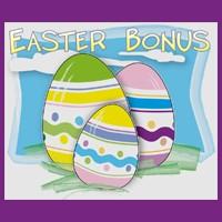 Easter Bonus